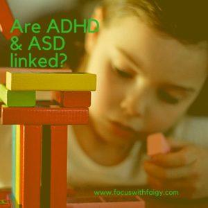 ADHD and ASD
