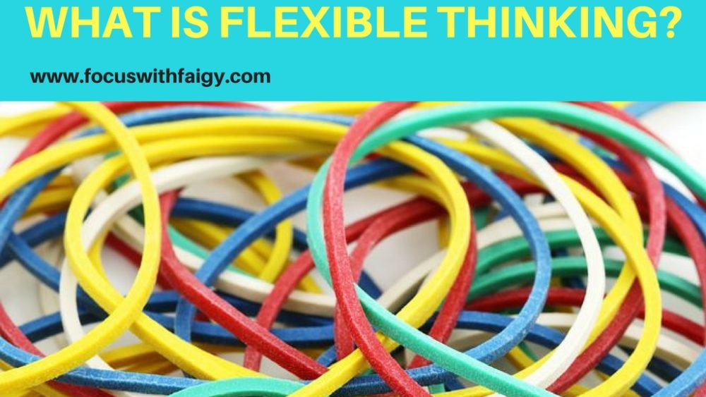 what is flexible thinking